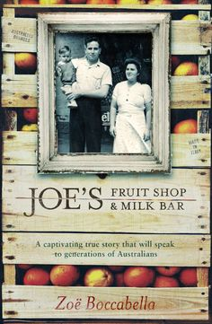 Our review & Q&A of the beautiful new memoir by Zoë Boccabella, 'Joe's Fruit Shop & Milk Bar'. We have 3 copies to giveaway enter today! #zoeboccabella #italianancestry #abruzzo #giveaway