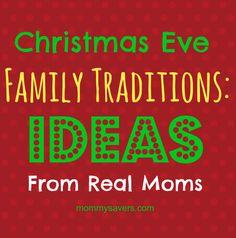 What to do on Christmas Eve: Family Tradition Ideas