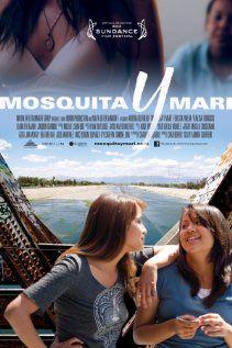 Mosquita y Mari - Directed by Aurora Guerrero