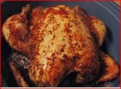 Roasted Chicken (in a crock pot), so easy, so good, just put whole chicken in pot, season and walk away.