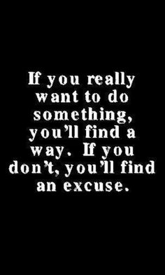 Love this :) #weightloss #motivate #motivation #health #excuse #quote