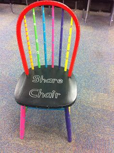 """Decorate an old chair to create a """"share chair"""" for students to use when sharing writing or other accomplishments...I love this! The only special chairs in the room shouldn't just be the teacher's chair or the """"timeout chair,"""" if there is one"""