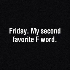 Yup! life, laugh, foods, giggl, funni, favorit, funny quotes about friday, humor, inspir sayingswith