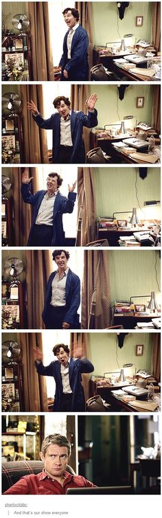 In case youre wondering the gist of Sherlock. Pretty much my friends reactions to me fangirling. Like, Comment, Repin !!