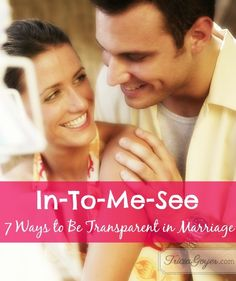 7 ways to be transparent in marriage