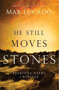Anything by Max Lucado is worth the read e-Book Sale: He Still Moves Stones {by Max Lucado} ~ $1.99! #kindle #books