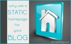 Interesting idea --> Why Use a Static Homepage for your Blog