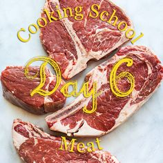 Cooking School Day 6: Meat