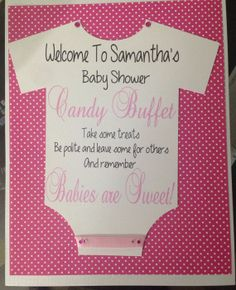 Candy Buffet Sign for a girl baby shower!