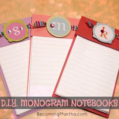 Becoming Martha: DIY Monogram Notebooks {#Valentine's Gift} @Sarah Desjardins {Becoming Martha}