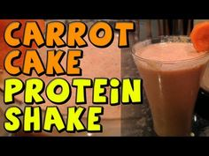 ▶ Carrot Cake PROTEIN Shake Recipe - YouTube