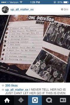 I mean there is steal my girl, fireproof, and autumn leaves and all the things u do.......... like Zayns tweet