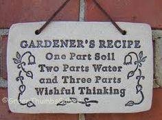 garden signs, garden shine, garden today, garden quotes, garden recipes, garden humor