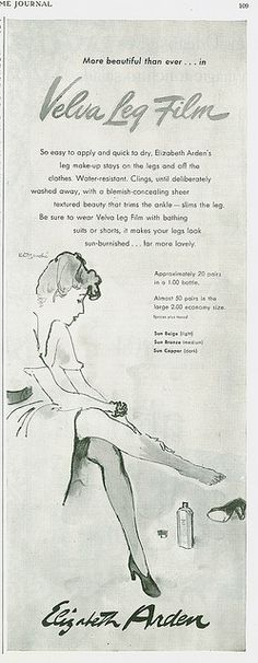 Elizabeth Arden Velva Leg Film makeup ad (1940s). #vintage #1940s #makeup #ads