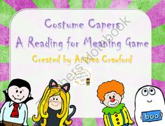 Reading for Meaning Game ~ Costume Capers from Reading Toward the Stars on TeachersNotebook.com -  (12 pages)  - A simple game where students have to read carefully to get to the finish line.