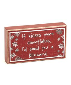 Red 'If Kisses Were Snowflakes' Box Sign