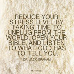 Reduce your stress by reading God's word