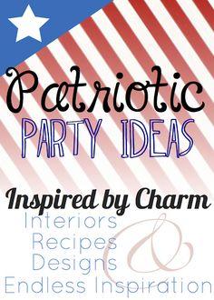 lots of Patriotic Party Ideas