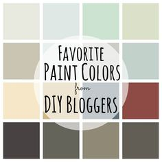Favorite Paint Colors from DIY Bloggers.  Great way to see colors in real homes!