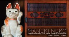Maneki Neko: Japan's Beckoning Cats - From Talisman To Pop Icon. Exhibition Poster.