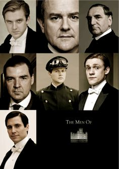 The men of Downton Abbey. Except Thomas. Thomas is a tool. Thomas is a complete tool.