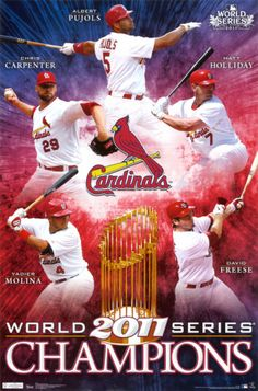 2011 World Series Champions - St. Louis Cardinals -- we'll get you this year