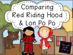 Comparing Red Riding Hood and Lon Po Po - This comparison fairy tale unit was created for use with Lon Po Po A Red Riding Hood Story from China by Ed Young and Red Riding Hood by James Marshall. It contains twelve comprehension strips for each story, character trait maps with writing prompts, compare and contrast and opinion writing prompts with graphic organizers, a lesson learned writing prompt, and three Red Riding Hood themed parts of speech task card centers.  $