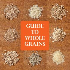 All About Whole Grains | All About Grains | CookingLight.com