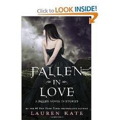 Fallen in Love: A Fallen Novel in Stories. The last and final book of the series can't wait to get there =)