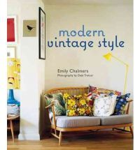 Modern Vintage Style by Emily Chalmers. -