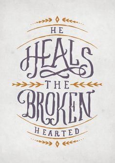 the lord, psalm 1473, heal, faith, brokenheart, bible verses, gods will, quot, broken hearted