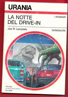 La notte del drive in Joe R. Lansdale