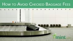 How to Avoid Checked Baggage Fees :: Mint.com/blog