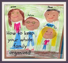 How to keep your whole family organized | OrganizingMadeFun.com