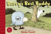 Barry's Best Buddy by Renee French