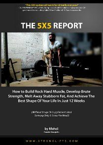 To get a free copy of my StrongLifts 5x5 report, enter your first name and best email on the left, and click the button 'send me my free 5x5 report'