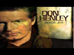 Don Henley.. Heart of The Matter