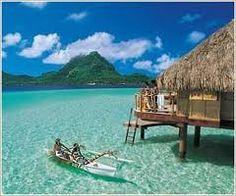 My Dream vacation spot...Tahiti.