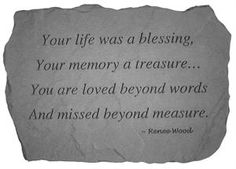 A beautiful and simple remembrance of a loved one.
