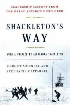 Ernest Shackleton is a model of great leadership and as well as the master of crisis management. Shackleton's Way will reveal in a simple, reader-friendly way what separated the explorer from his less successful and less admired colleagues, and what inspired the unfailing loyalty of his men.