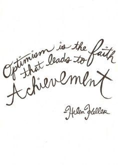 Always be optimistic! #optimism #achievement #quote