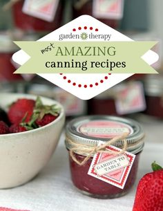 garden therapy -  most amazing canning recipes