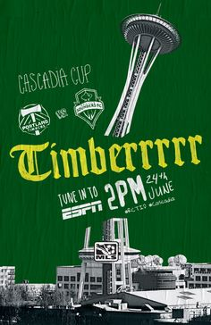 Portland Timbers Cascadia Cup flyer. #RCTID