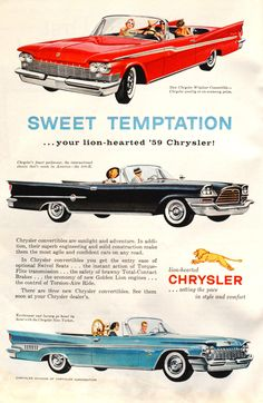 """""""Sweet Temptation-- your lion-hearted 1959 Chrysler."""""""