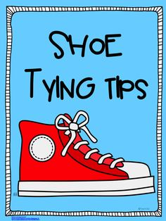 Shoe tying tips with free printables