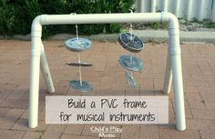 Building a PVC Frame for Scrap Metal Musical Instruments | Child's Play Music. Full instructions for a strong, safe, easy-to-build PVC frame for your outdoor musical instruments - perfect for children and early childhood education. I also show how I turned some scrap aluminium castings into a great-sounding bell tree.