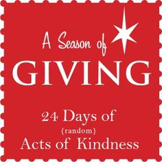 Random Acts of Kindness Series