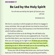 Be led by the Holy Spirit.