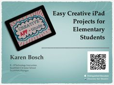 easy-ipad-projects-for-elementary-students by Karen Bosch via Slideshare