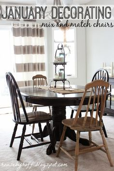 Mismatched chairs in the dining room!